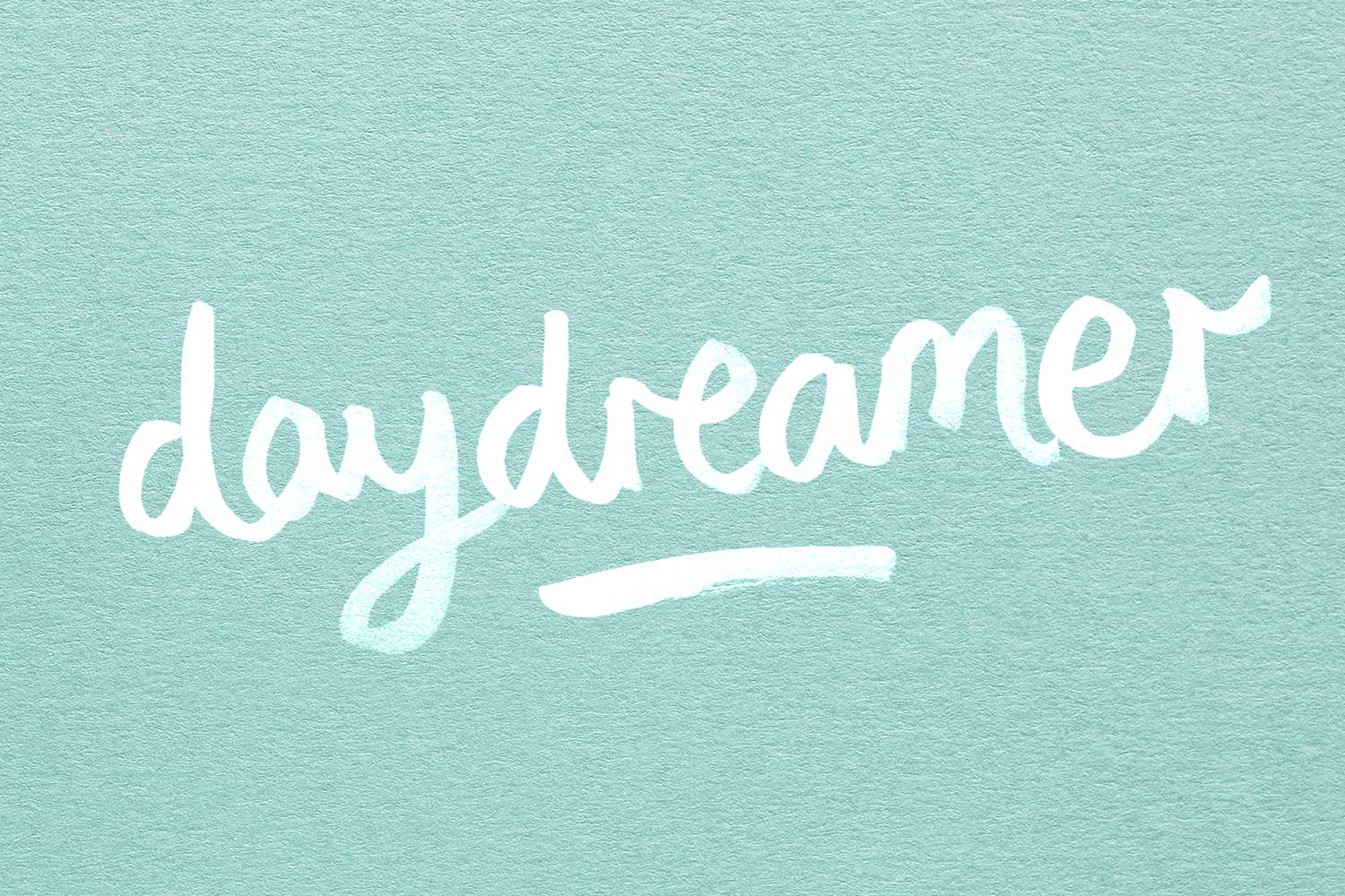 HandLettering_ClaireHartley_daydreamer